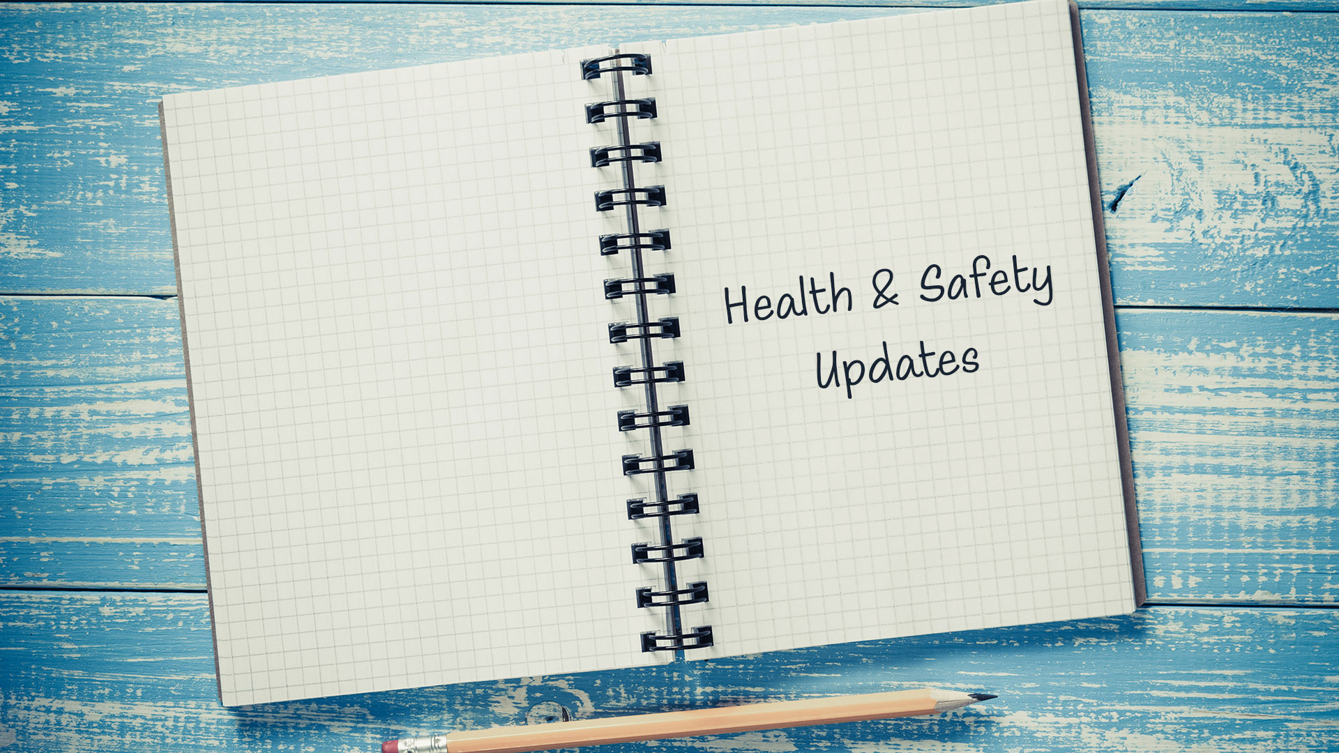 Health & Safety Updates